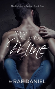 When I Make You Mine Cover KINDLE FINAL